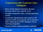 experiences with customer care dialogues