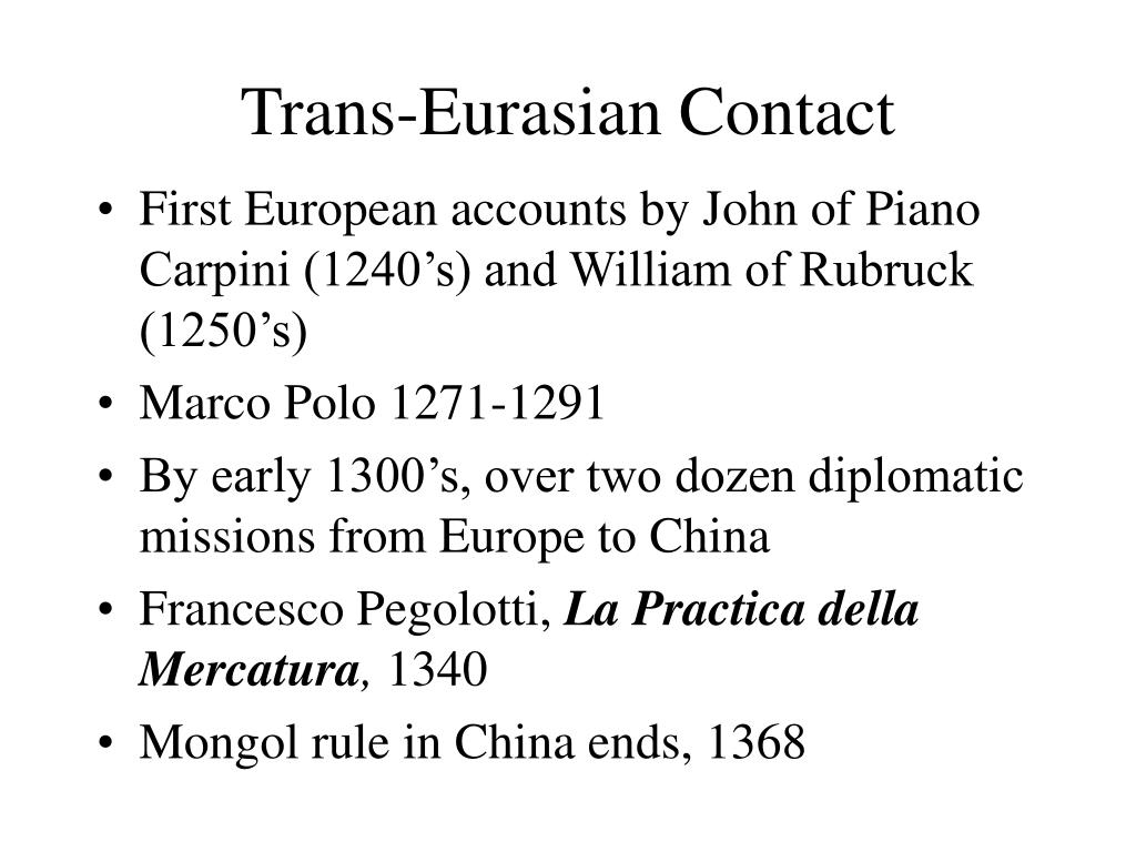 Trans-Eurasian Contact