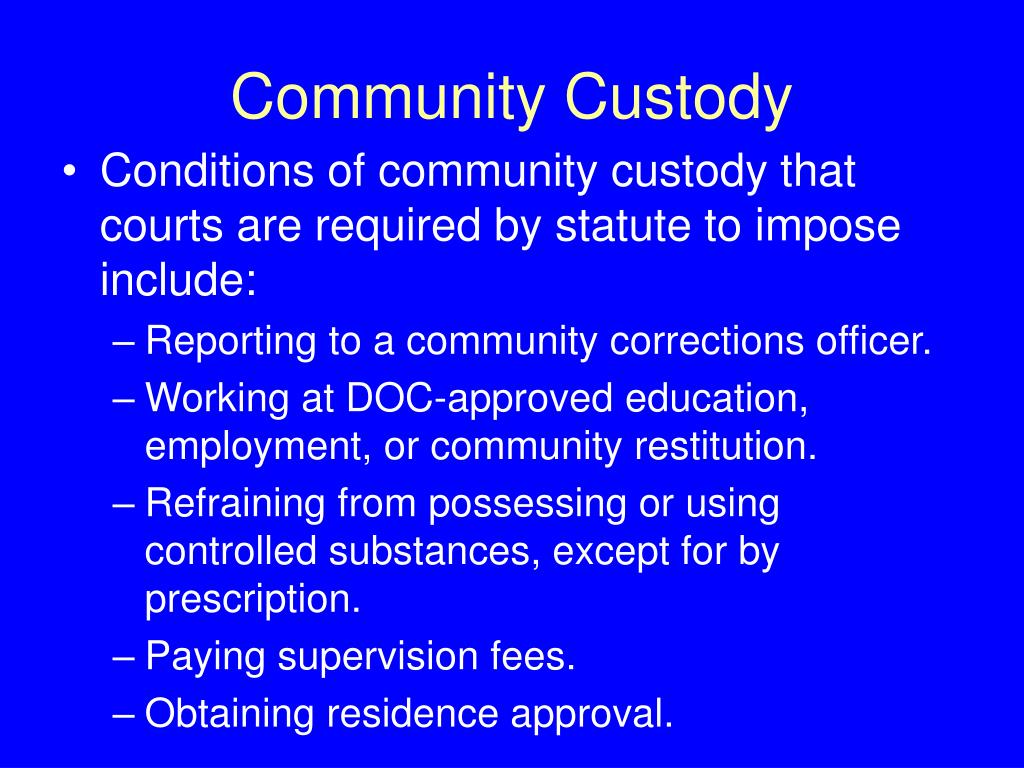 Community Custody
