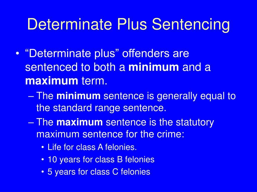 Determinate Plus Sentencing