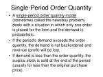 single period order quantity