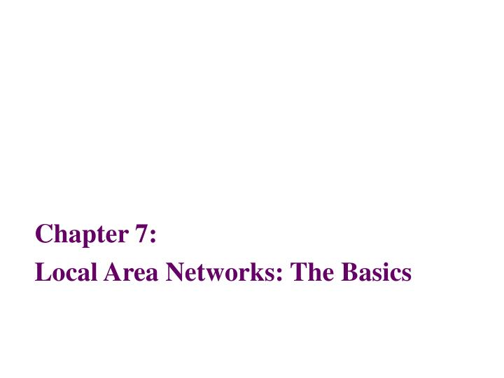chapter 7 local area networks the basics n.