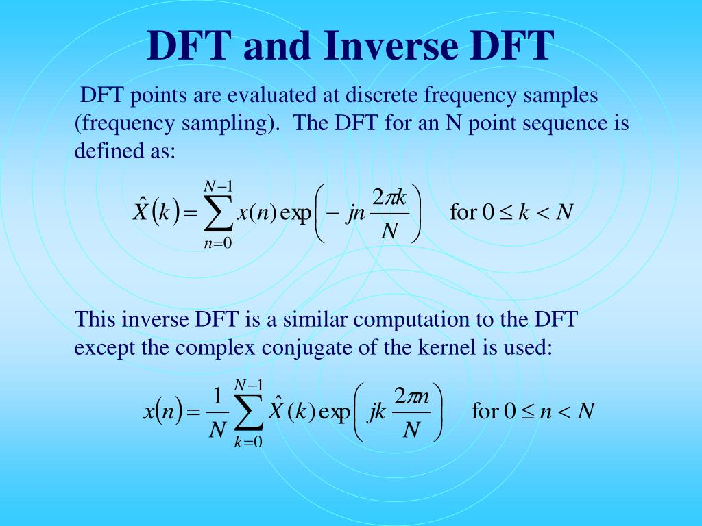 DFT and Inverse DFT
