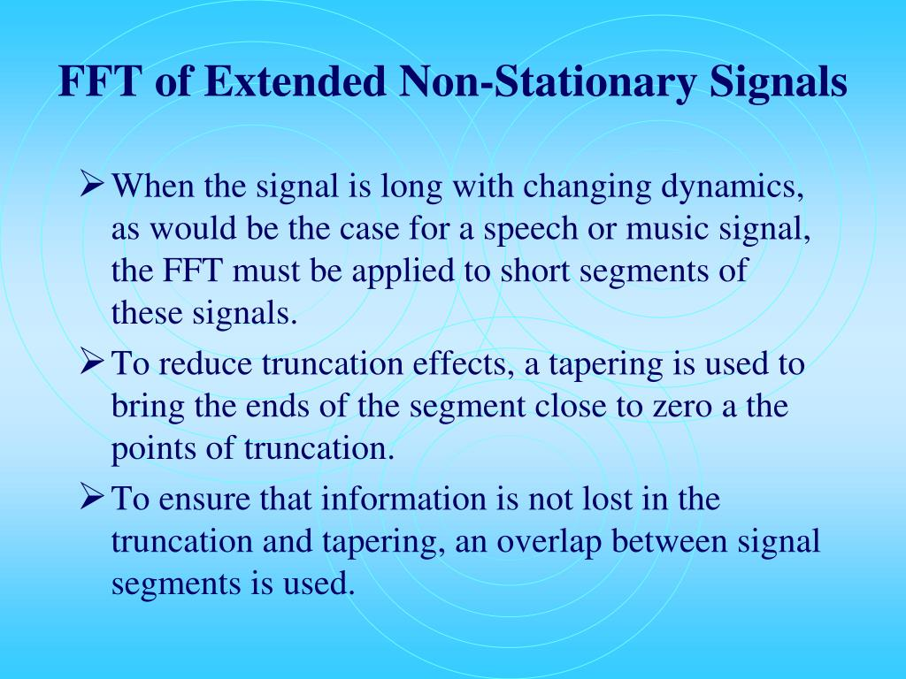 FFT of Extended Non-Stationary Signals