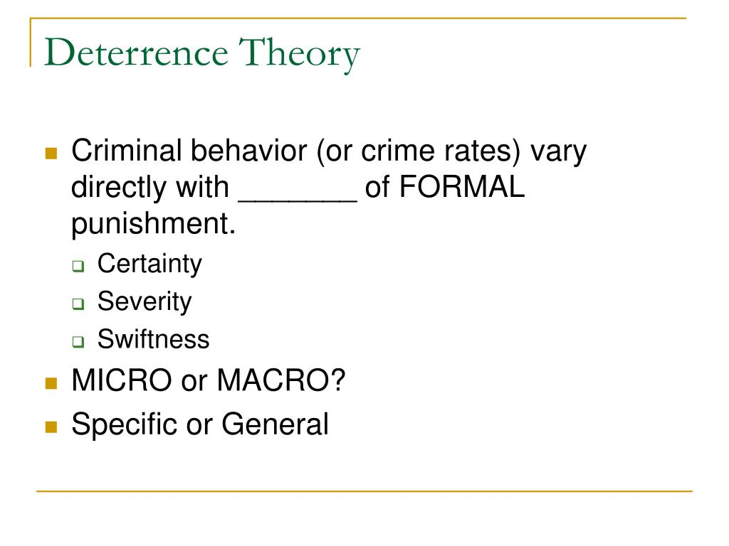 Deterrence Theory