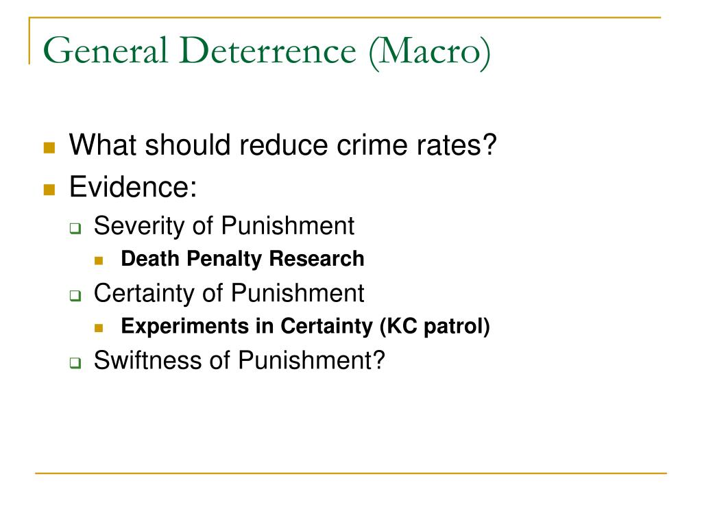 General Deterrence (Macro)