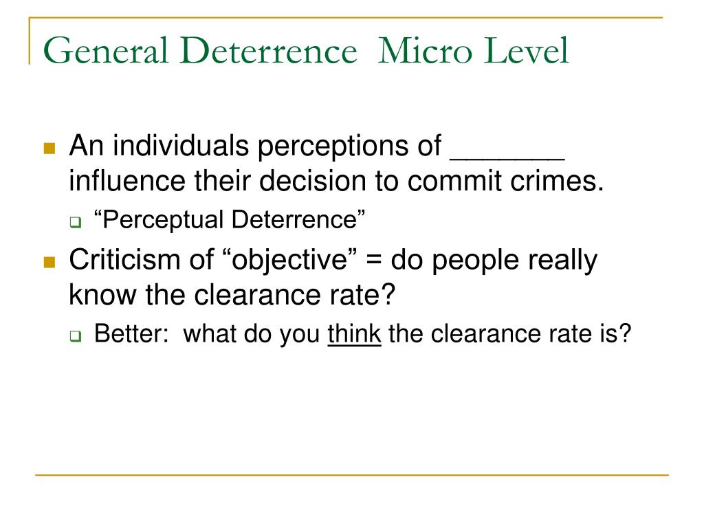 General Deterrence  Micro Level