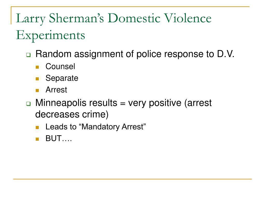Larry Sherman's Domestic Violence Experiments