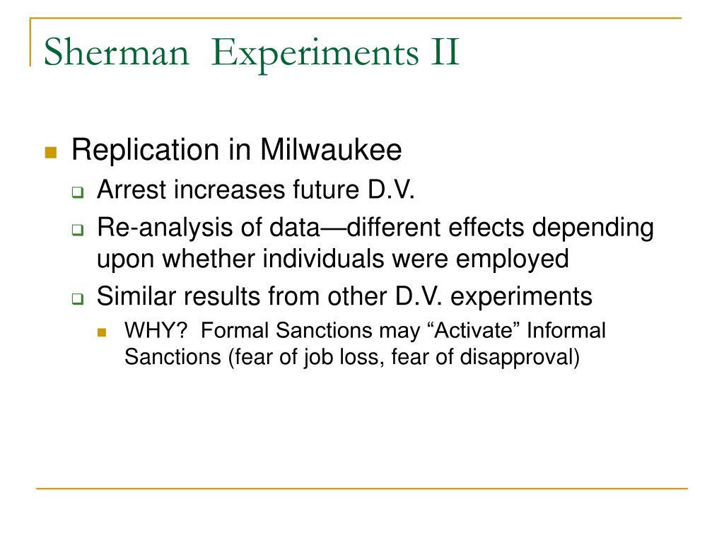 Sherman  Experiments II