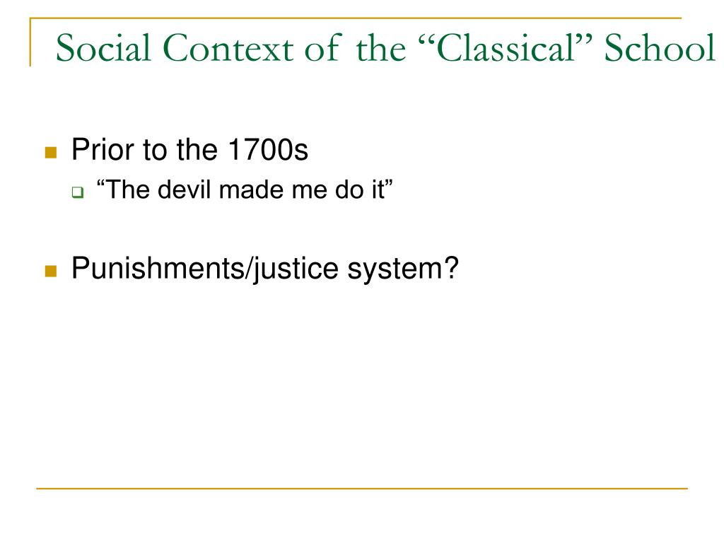 "Social Context of the ""Classical"" School"