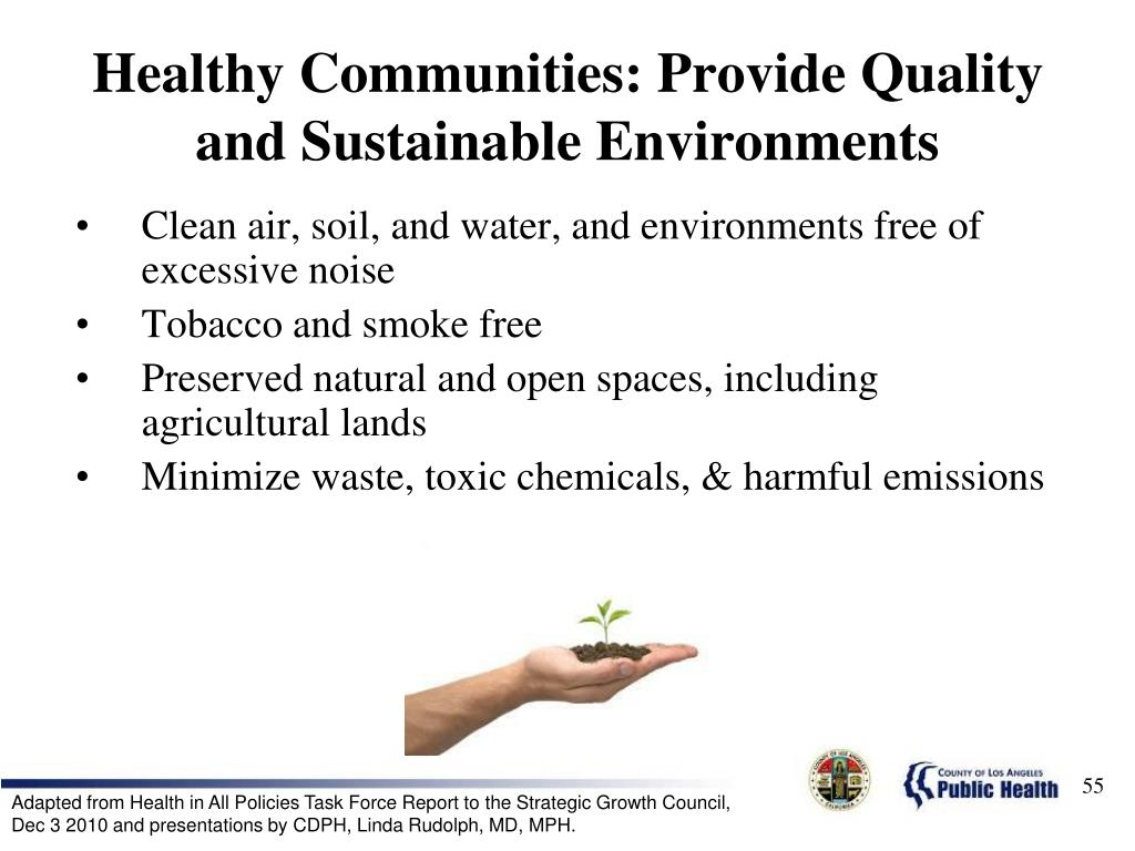 Healthy Communities: Provide Quality and Sustainable Environments