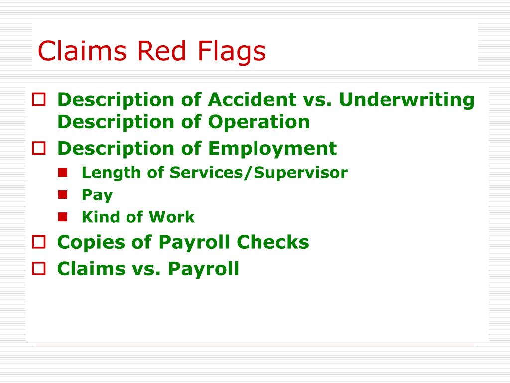Claims Red Flags