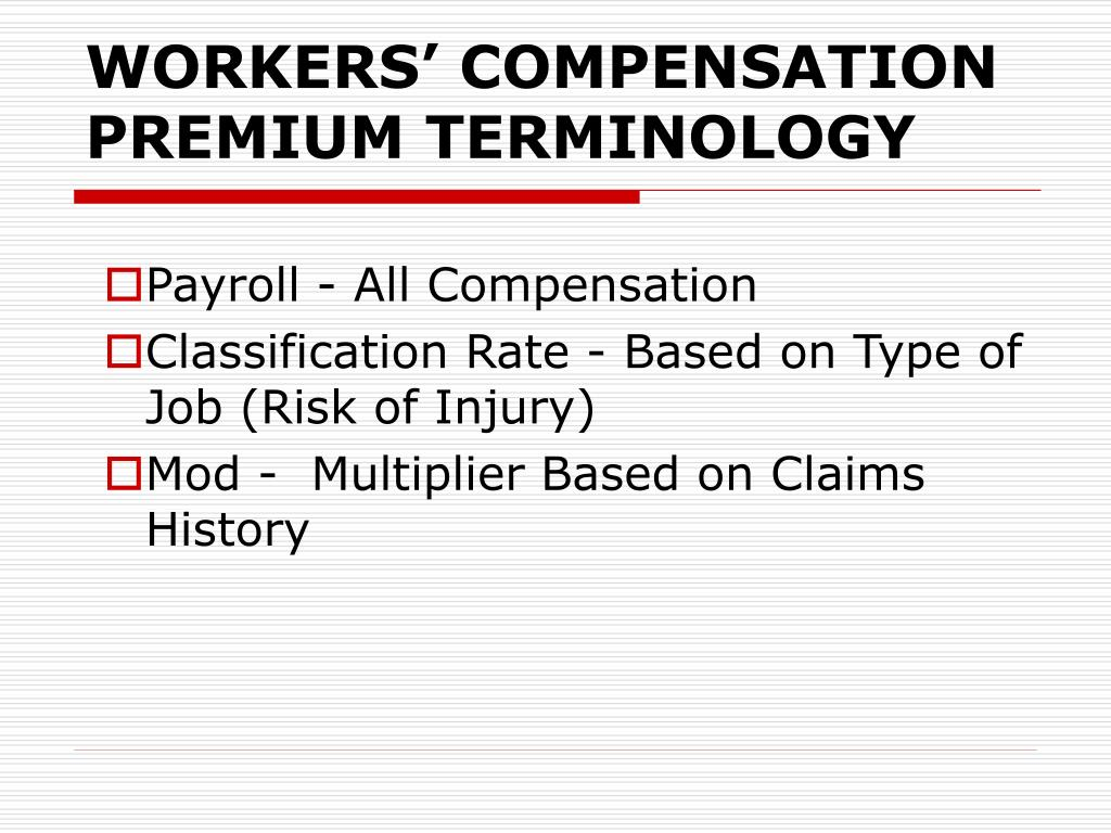 WORKERS' COMPENSATION PREMIUM TERMINOLOGY