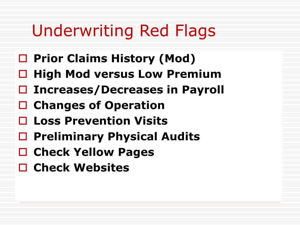 Underwriting Red Flags