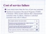 cost of service failure