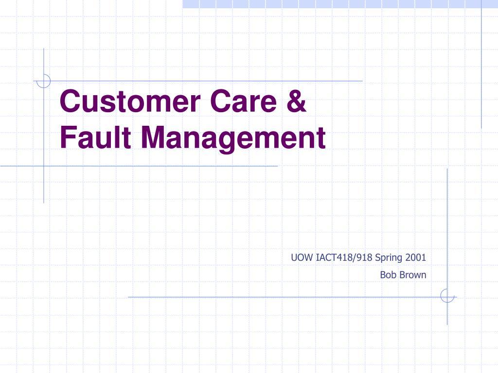 customer care fault management l.