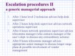 escalation procedures ii a generic managerial approach