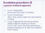 escalation procedures ii a generic technical approach