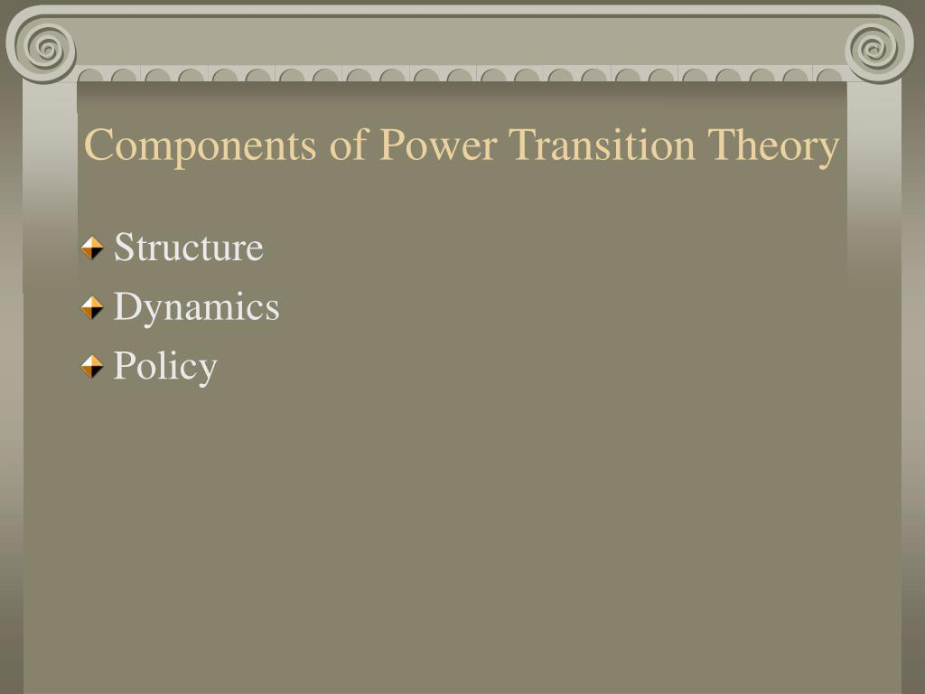 ppt - power transition theory powerpoint presentation