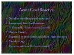 acute grief reaction
