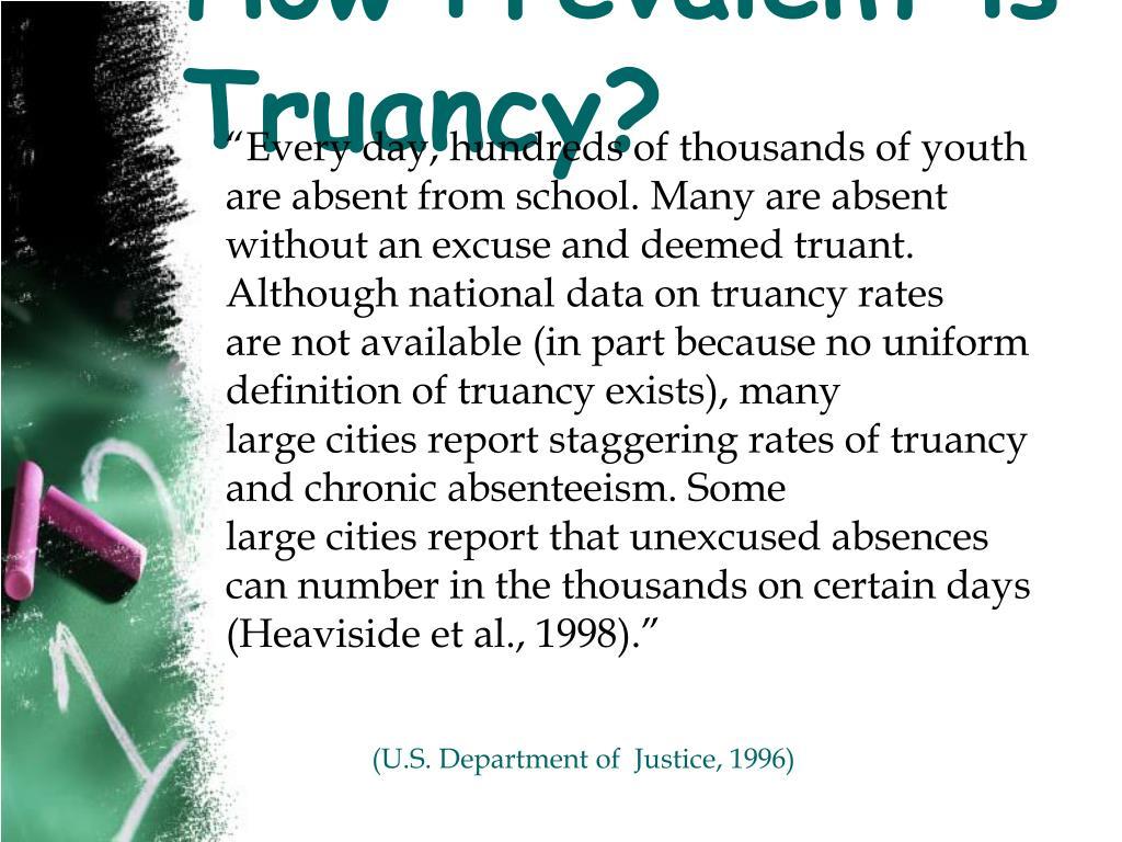 How Prevalent is Truancy?