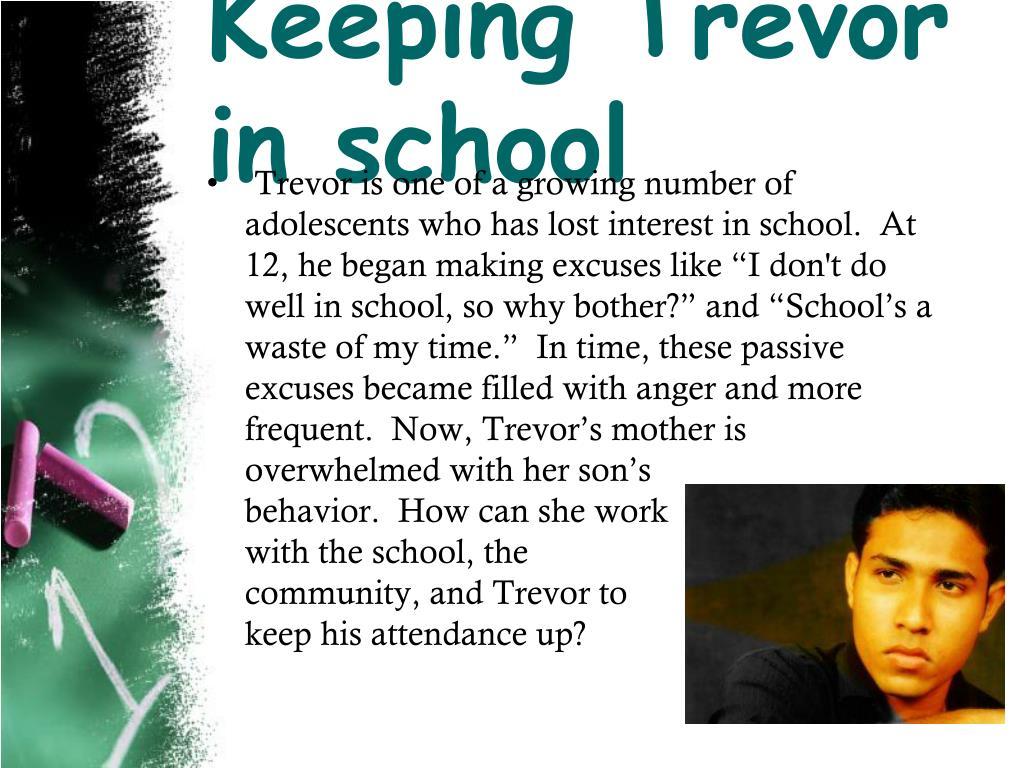 Keeping Trevor in school
