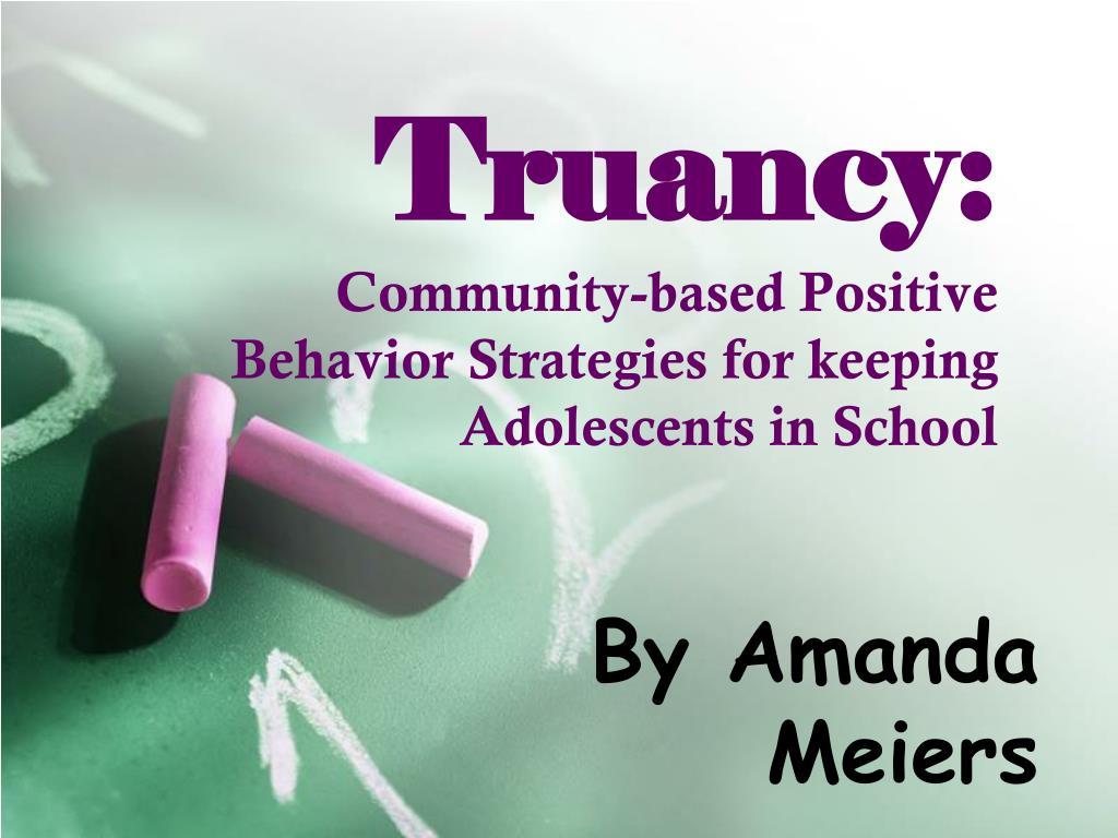 Truancy: