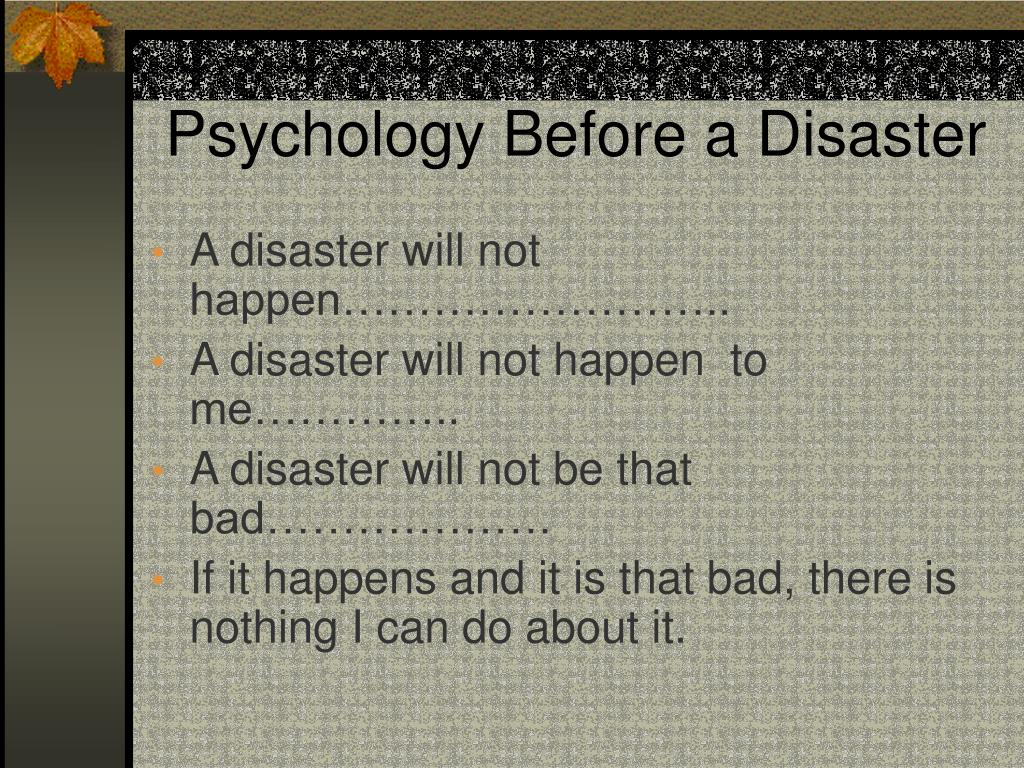 Psychology Before a Disaster