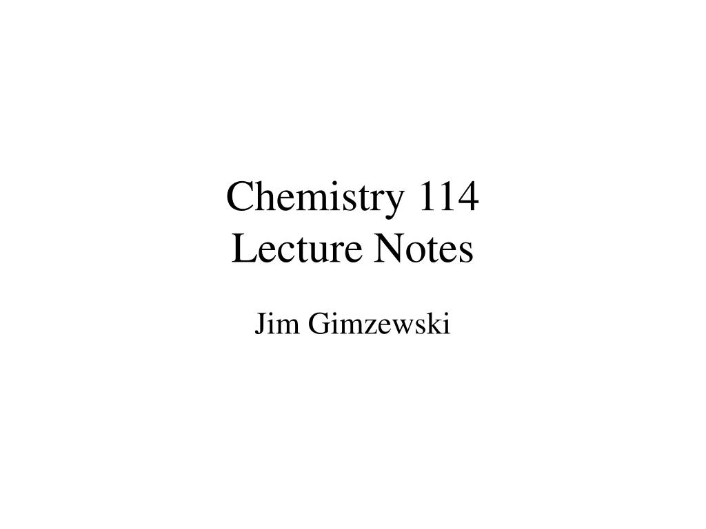chemistry 114 lecture notes