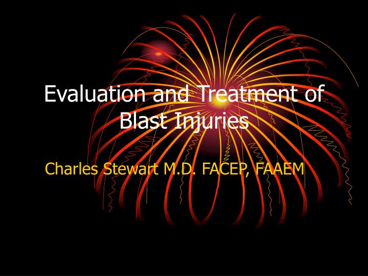 evaluation and treatment of blast injuries n.