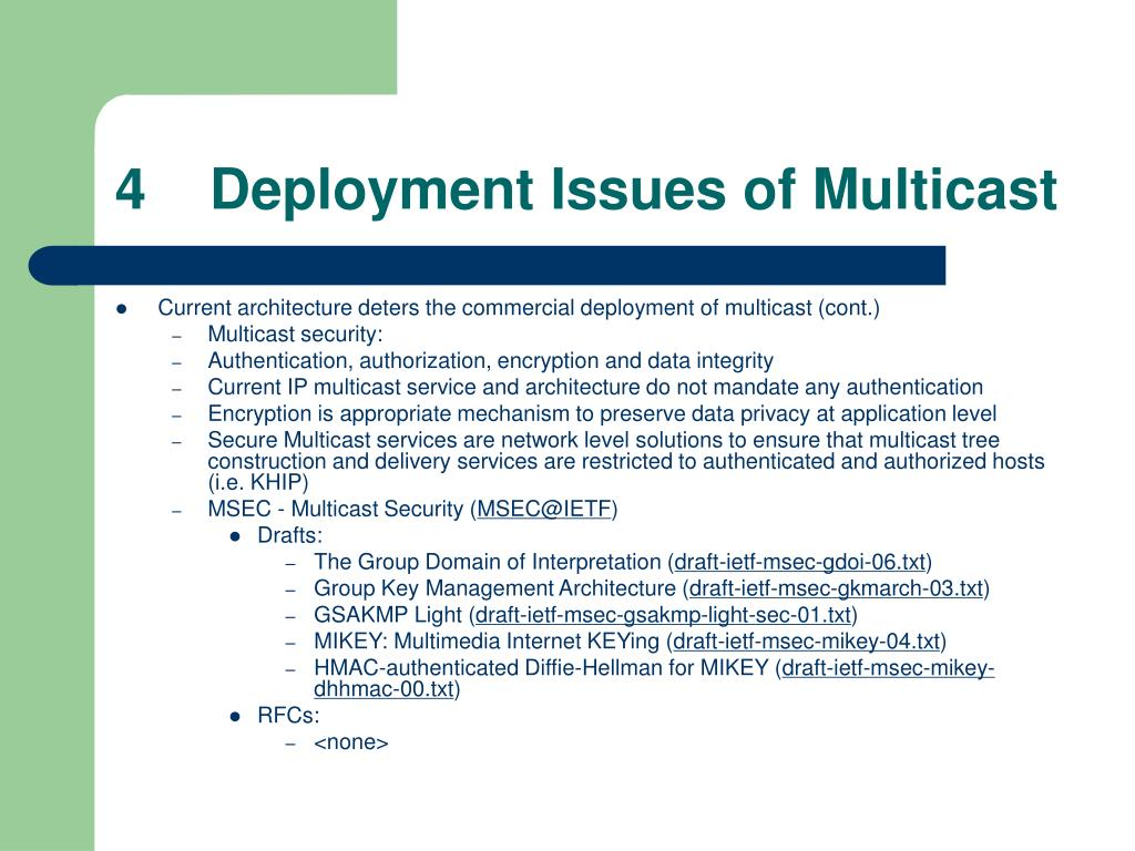 4    Deployment Issues of Multicast