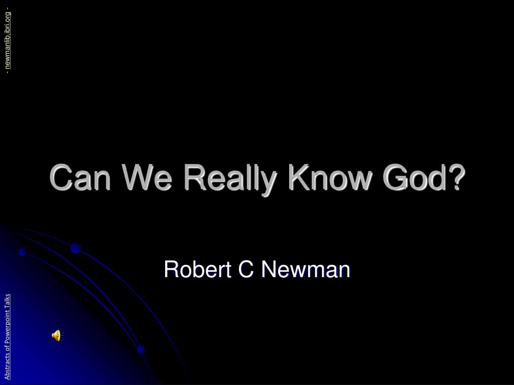 can we really know god l.