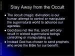 stay away from the occult