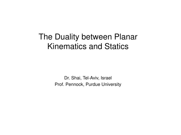 The Duality between Planar Kinematics and Statics