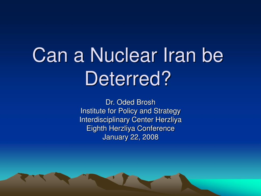 can a nuclear iran be deterred