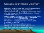 can a nuclear iran be deterred8