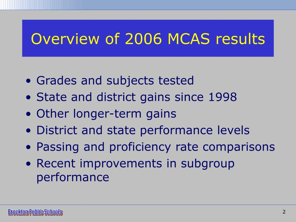 Overview of 2006 MCAS results