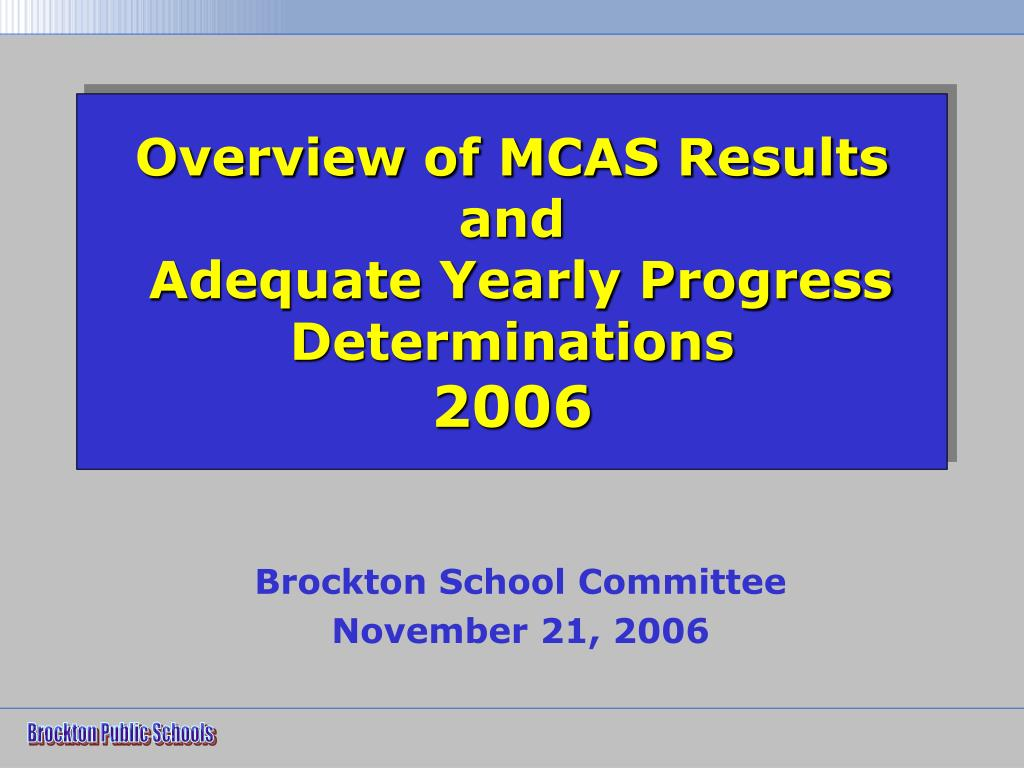 Overview of MCAS Results