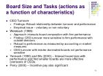 board size and tasks actions as a function of characteristics