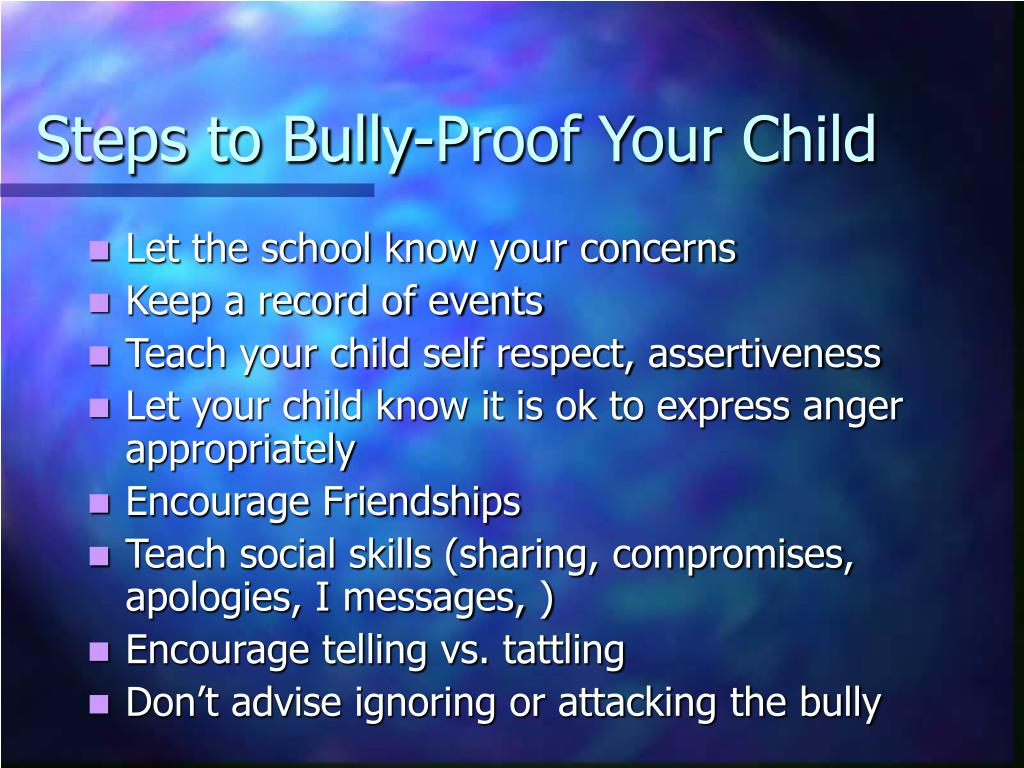 Steps to Bully-Proof Your Child