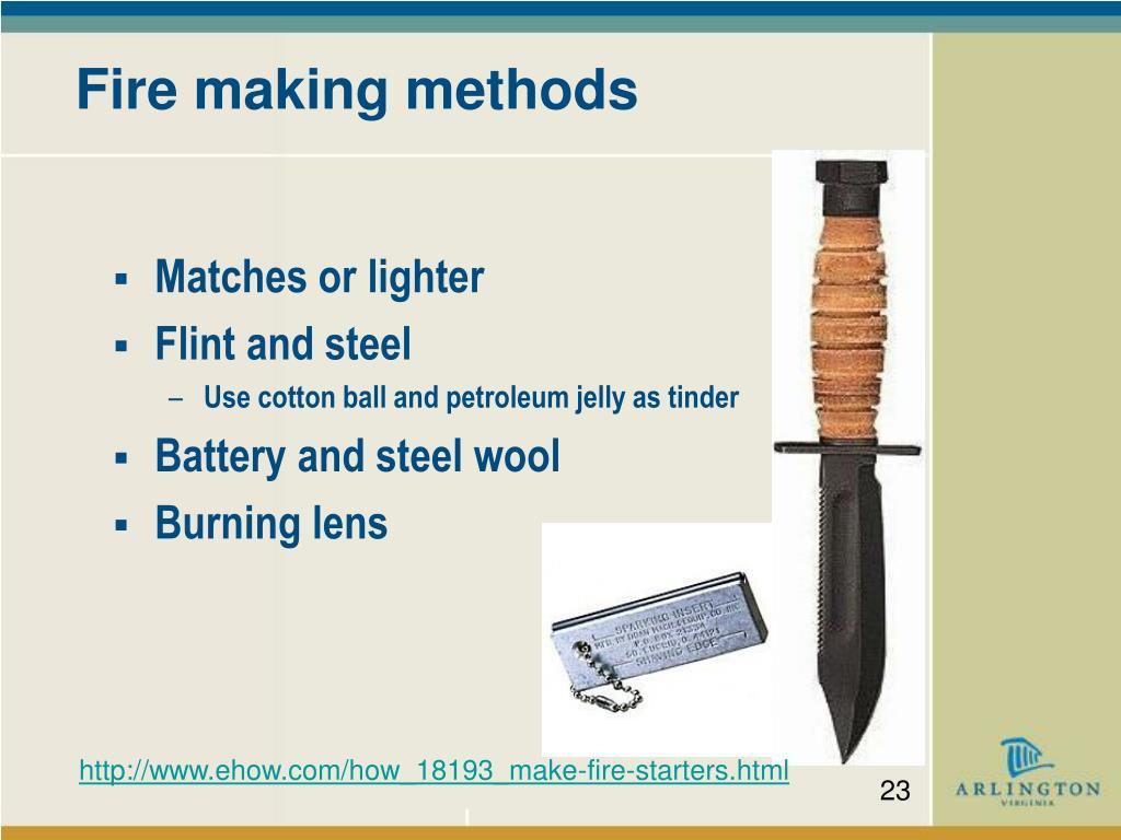 Fire making methods