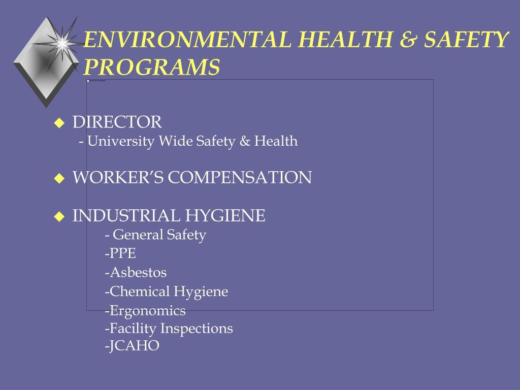 ENVIRONMENTAL HEALTH & SAFETY PROGRAMS