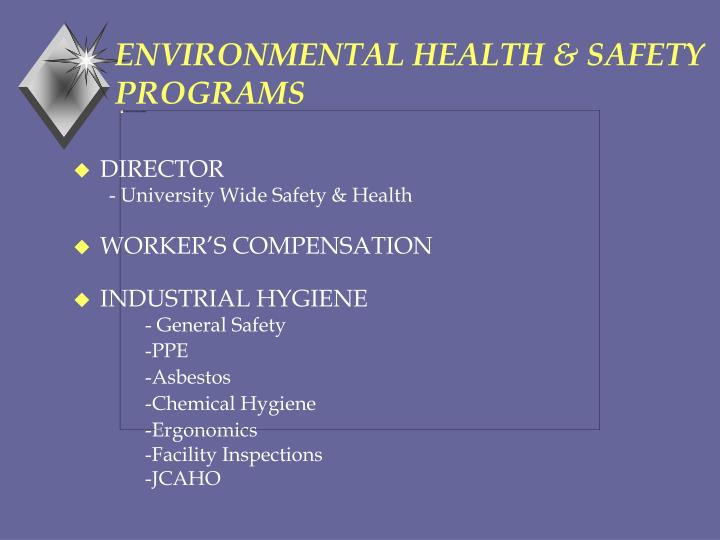 Environmental health safety programs