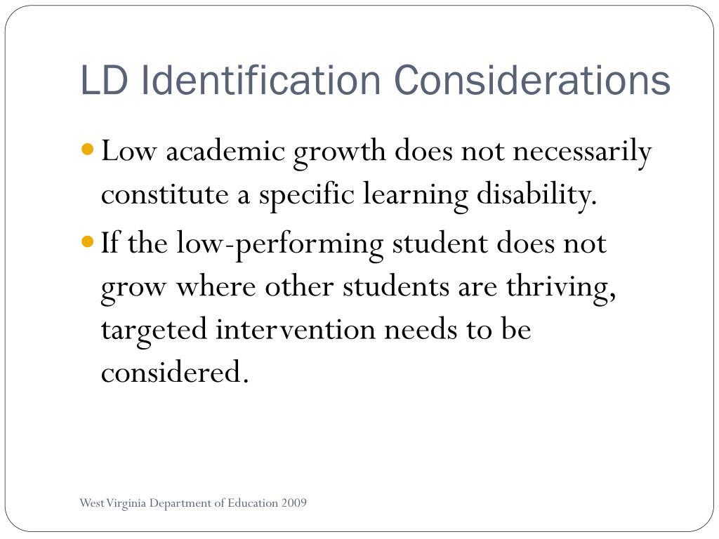 LD Identification Considerations