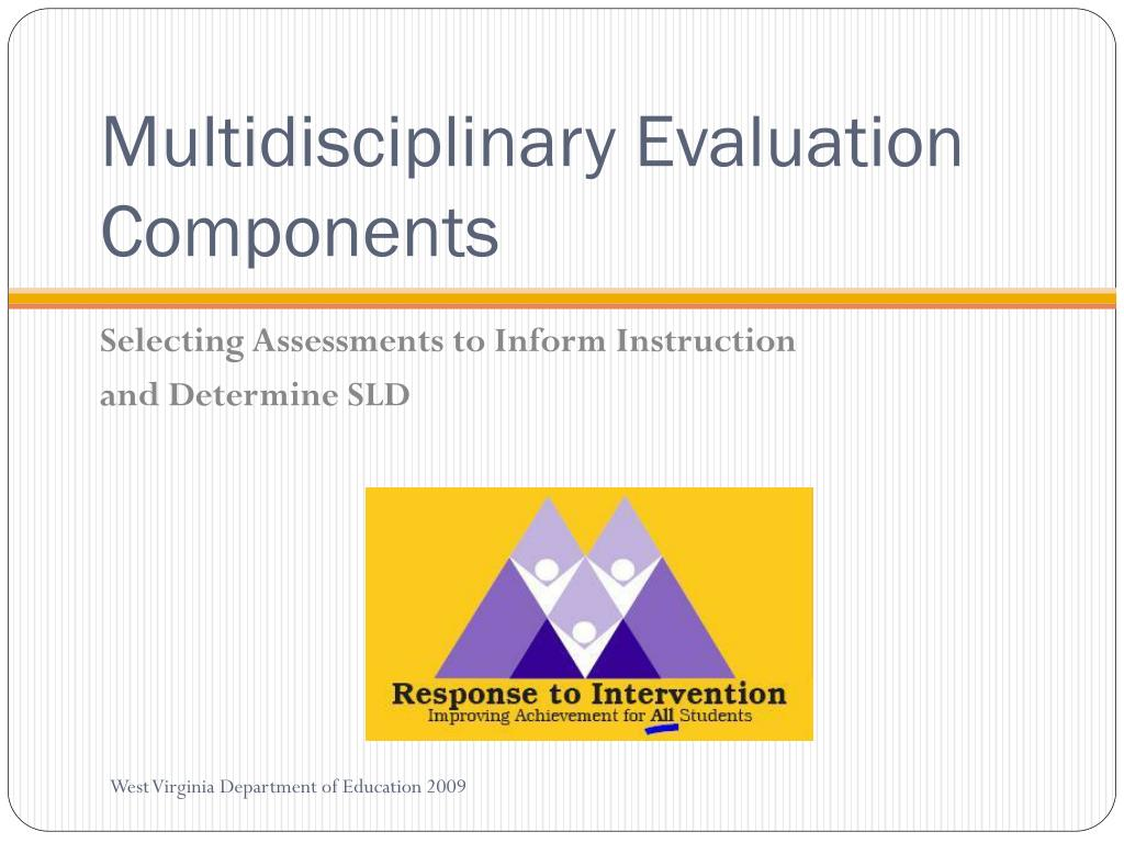 Multidisciplinary Evaluation Components