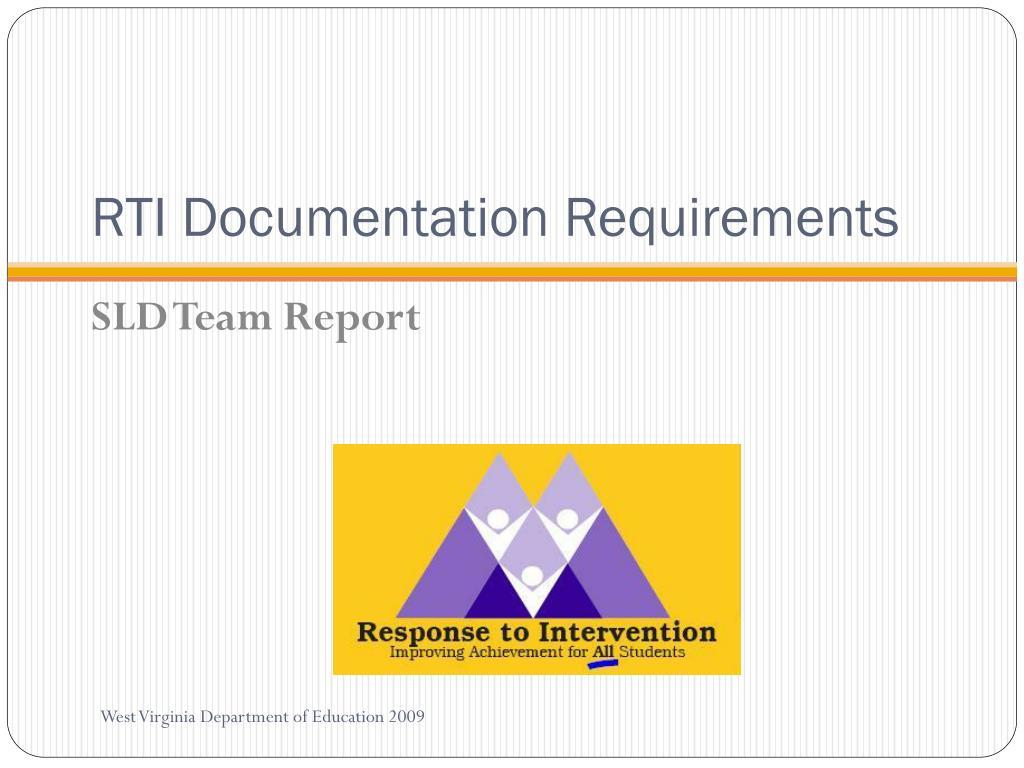 RTI Documentation Requirements
