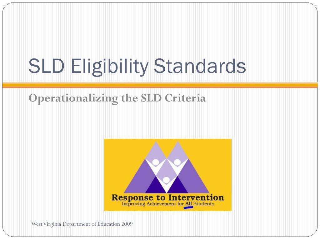 SLD Eligibility Standards