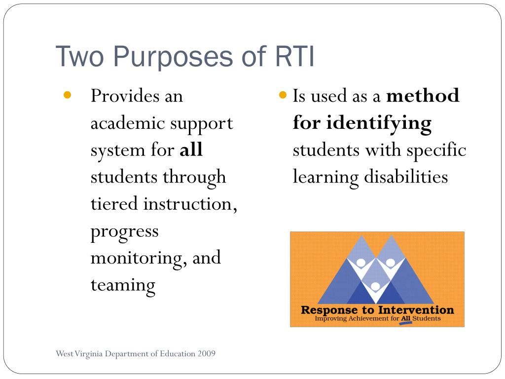 Two Purposes of RTI