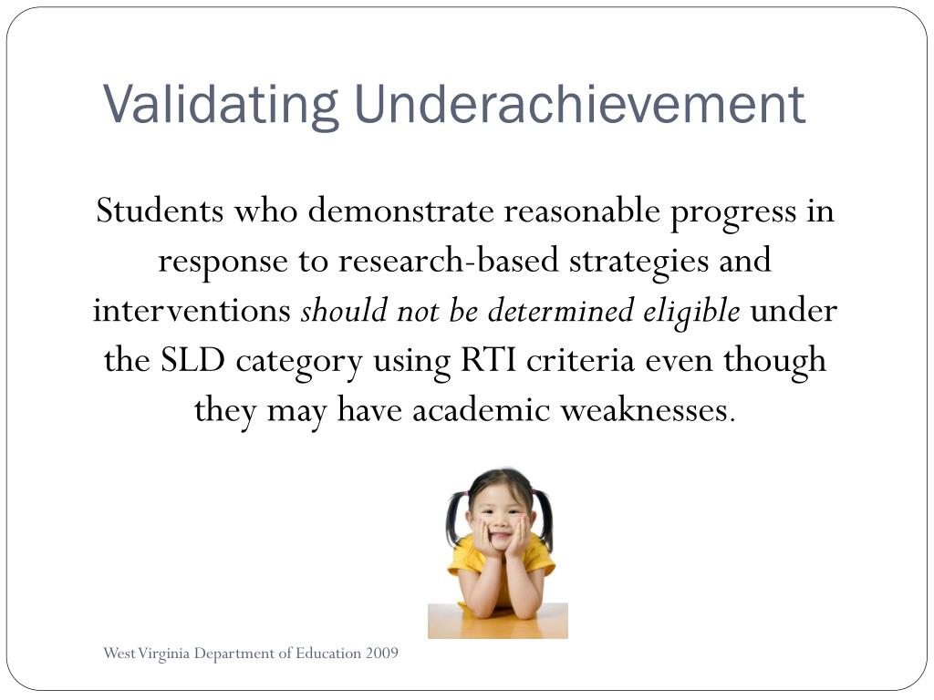 Validating Underachievement