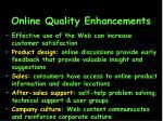 online quality enhancements21